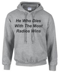 He who dies with the most radios Hoodie