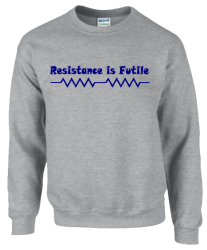 Resistance is Futile Sweatshirt