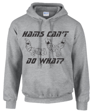 Hams Can't Do What? Hoodie