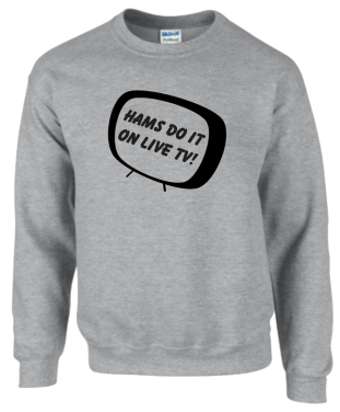 Hams Do It On Live TV Sweatshirt