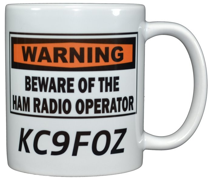 Ham Amateur Radio Warning Mug With Call